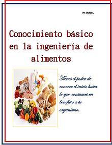 Conocimiento básico en la ingeniería de alimentos.