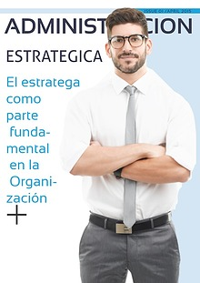 El estratega como parte fundamental en la Organización