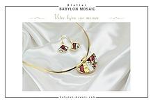 Catalogue Babylon Mosaic Bijoux