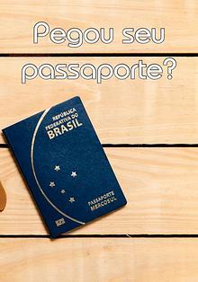 Pegou seu passaporte?