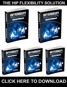 The Hip Flexibility Solution PDF, eBook by Eric Wong