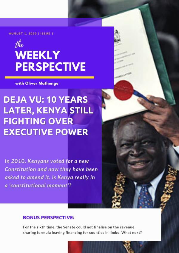 The Weekly Perspective with Oliver Mathenge Issue 1