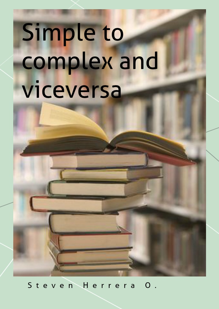 Simple to complex sentence and viceversa.